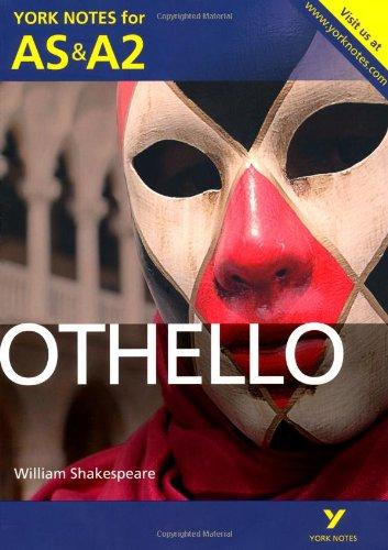 Othello: York Notes for AS & A2 (York Notes Advanced)