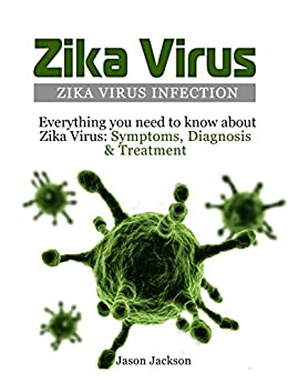 Zika Virus: Zika Virus Infection: Everything you need to ...