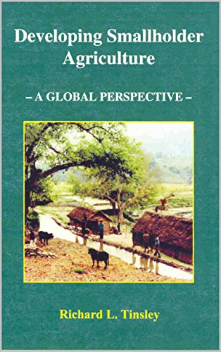 Developing Smallholder Agriculture: A Global Perspective (English Edition) por Richard Tinsley