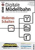 Digitale Modellbahn - Modernes Schalten - Elektrik, Elektronik, Digitales und Computer - 3-2018