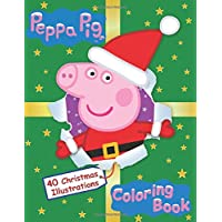 Peppa Pig Coloring Book: toddler coloring books for kids | 40 Christmas illustrations
