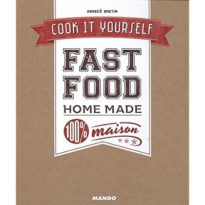Fast food 100 % maison
