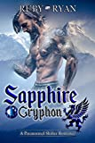 Sapphire Gryphon: A Paranormal Shifter Romance (Gryphons vs Dragons Book 2) (English Edition)