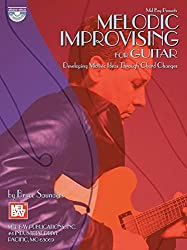 Melodic Improvising For Guitar: Developing Motivic Ideas Through Chord Changes (Mel Bay Presents)