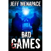 Bad Games by Jeff Menapace (2013-02-27)