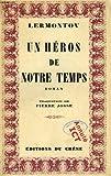 Un heros de notre temps - Editions Du Chene