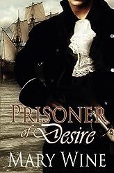 Prisoner of Desire by Mary Wine (2011-11-01)