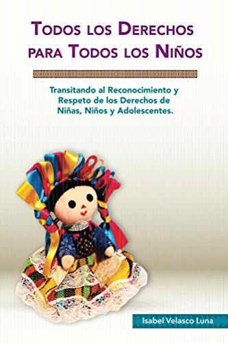 Todos los Derechos para Todos los Niños eBook: Isabel Luna: Amazon ...