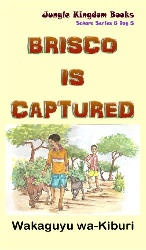 brisco-is-captured-sahara-series-6-dog-5-english-edition