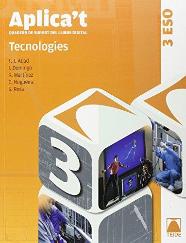 Aplica't. Quadern de suport al llibre digital. Tecnologies 3r ESO - 9788430788873