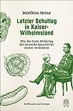 Letzter Schultag in Kaiser-Wilhelmsland: Wie der Erste Weltkrieg die deutsche Sprache für immer veränderte