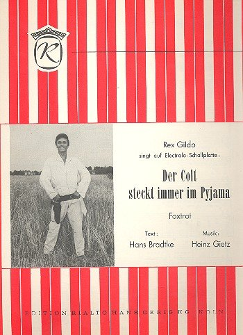 Der Colt steckt immer im Pyjama: Einzelausgabe Gesang und Klavier