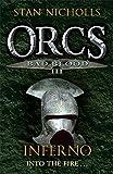 Orcs Bad Blood III: Inferno (Gollancz S.F.)