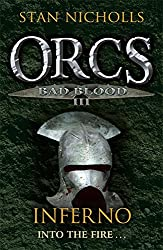 Orcs Bad Blood III: Inferno (Gollancz S.F.)