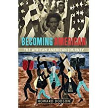 Becoming American: The African-American Journey