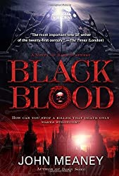 Black Blood: A Novel of Dark Suspense by John Meaney (2009-10-27)
