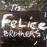 The Felice Brothers (Special Reissue) [Vinyl LP]
