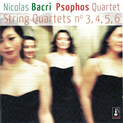 Bacri : quatuors 3, 4, 5, 6
