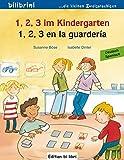 1, 2, 3 im Kindergarten: 1, 2, 3 en la guardería / Kinderbuch Deutsch-Spanisch