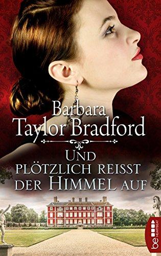 Und plötzlich reißt der Himmel auf (Emma Harte Saga 4) (Barbara Taylor Bradford Harte)