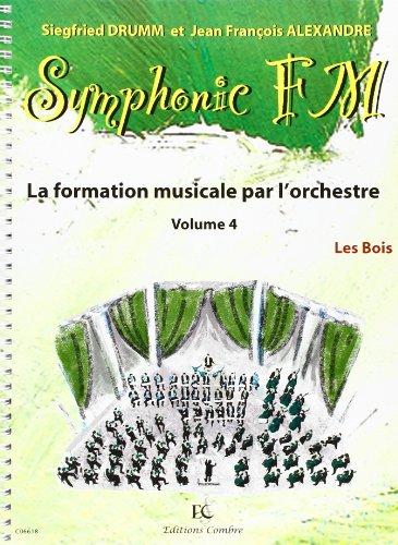 Symphonic FM - Vol. 4 : Elève : Les Boi...