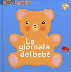 Idea Regalo - La giornata del bebè. Esplora il mondo. Ediz. illustrata