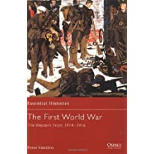 The First World War (2): The Western Front 1914-1916 (Essential Histories) by Peter Simkins (2002-01-25)