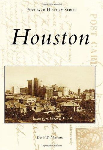houston-postcad-history-postcard-history-by-daniel-e-monsanto-2009-10-14