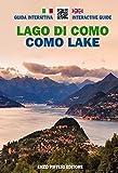 Lago di Como. Guida interattiva. Ediz. italiana e inglese