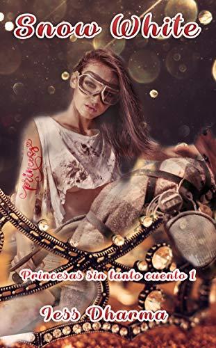 Snow White LIBRO AUTOCONCLUSIVO: Libro autoconclusivo (Princesas ...