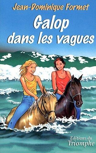Les Cavalcades de Prune 03 - Galop dans les vagues