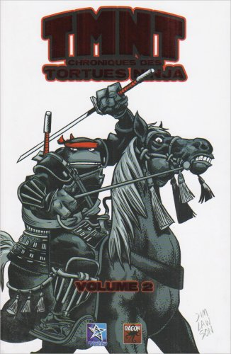 TMNT Chroniques des Tortues Ninja – Tome 2