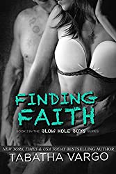 Finding Faith (The Blow Hole Boys Book 2) (English Edition)