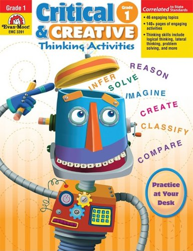 Critical and Creative Thinking Activities, Grade 1 (Critical & Creative Thinking)
