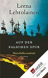Auf der falschen Spur (Maria Kallio ermittelt 9)