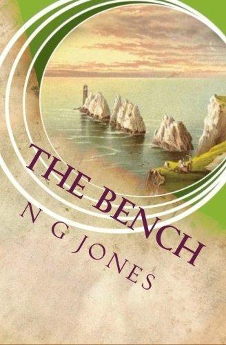 The Bench by N G Jones (14-Jan-2015) Paperback