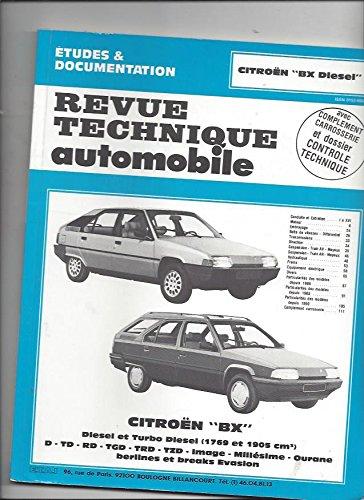 Revue technique de l'Automobile numéro 445.6 : Citroën BX diesel et turbo diesel