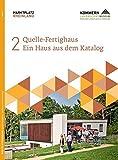 Quelle-Fertighaus: Ein Haus aus dem Katalog (Marktplatz Rheinland)