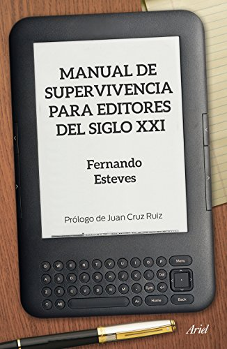 Manual de supervivencia para editores del siglo XXI