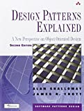 Design Patterns Explained: A New Perspective on Object-Oriented Design (Software Patterns)