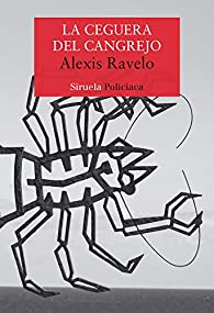 La ceguera del cangrejo par Alexis Ravelo