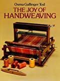 Image de The Joy of Handweaving
