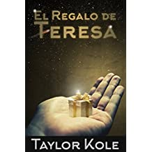 El Regalo de Teresa (Spanish Edition)