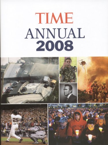 Time: Annual 2008 (Time Annual: The Year in Review)