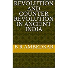 Revolution and Counter Revolution in Ancient India