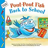 Best Back To School Books - Pout-Pout Fish: Back to School (Pout-Pout Fish Adventure) Review