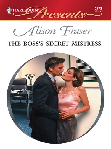 The Boss's Secret Mistress (In Love with Her Boss) (English Edition)