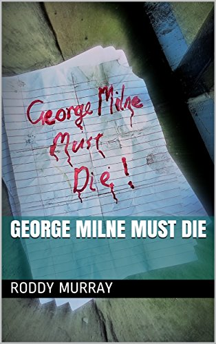 George Milne Must Die for sale  Delivered anywhere in UK