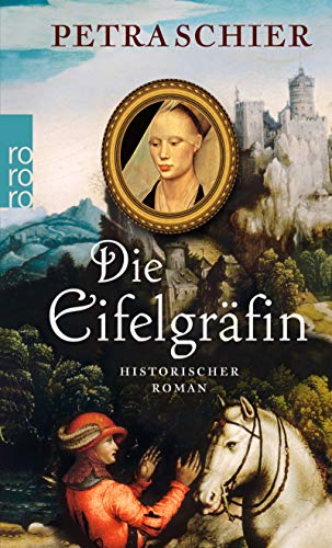 Die Eifelgräfin (Kreuz-Trilogie, Band 1)