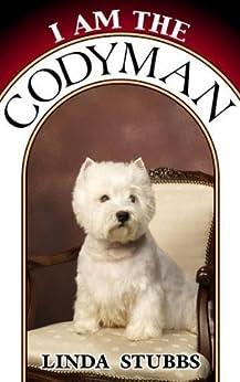 I Am The Codyman by [Stubbs, Linda]